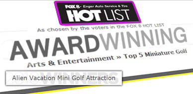 Winner of the Fox 8 HOT List best Miniature Golf location in Cleveland!
